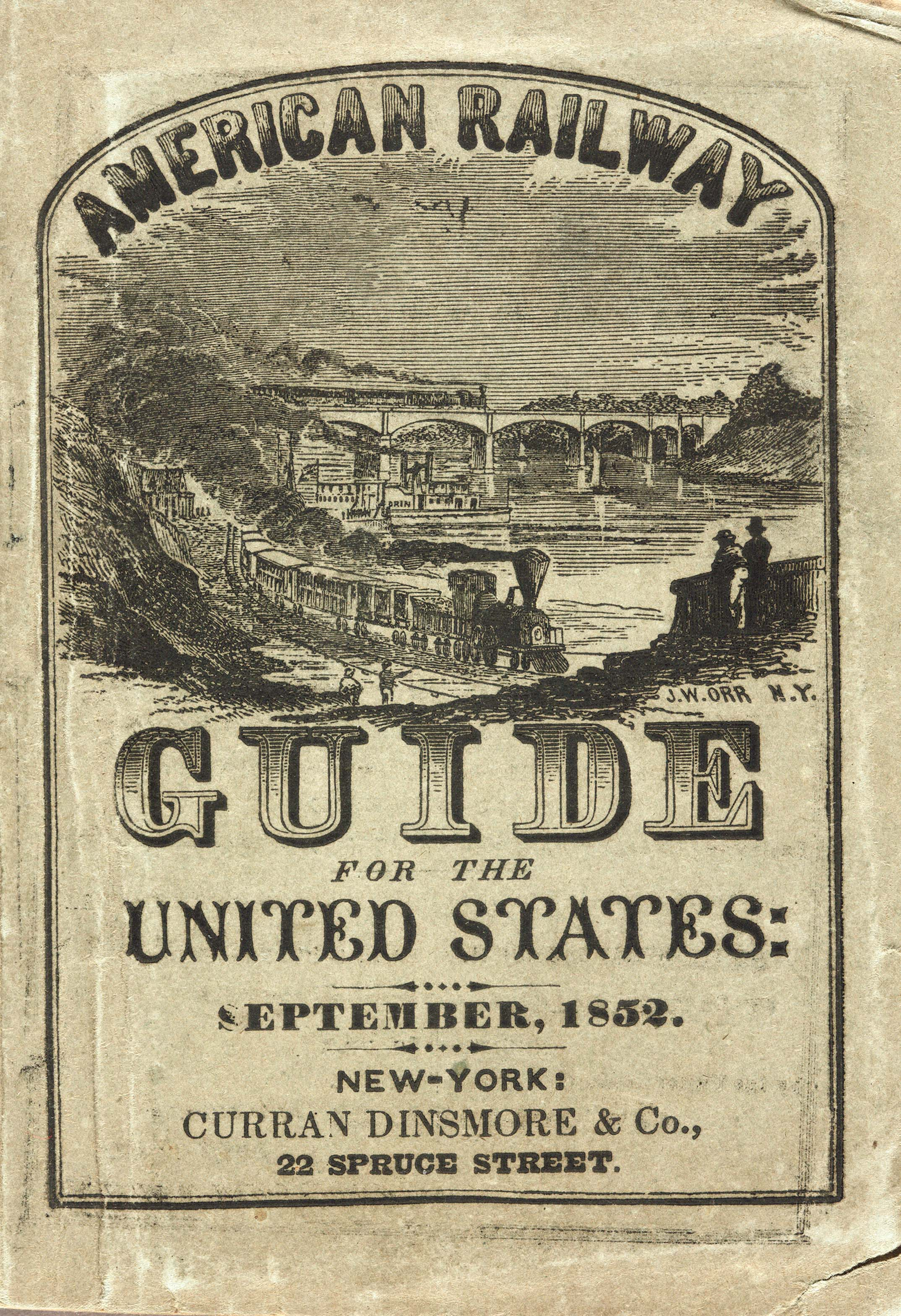 American Railway Guide for 1852. Huntington Library, Art Collections, and Botanical Gardens.