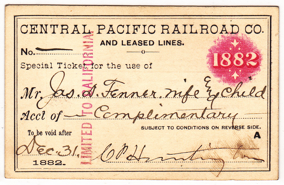 CPRR Rail Pass, 1882, compliments of C.P. Huntington