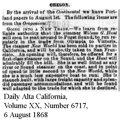 New World sold to San Francisco by Oregon Steam Navigation - Daily Alta California, Volume XX, Number 6717, 6 August 1868.