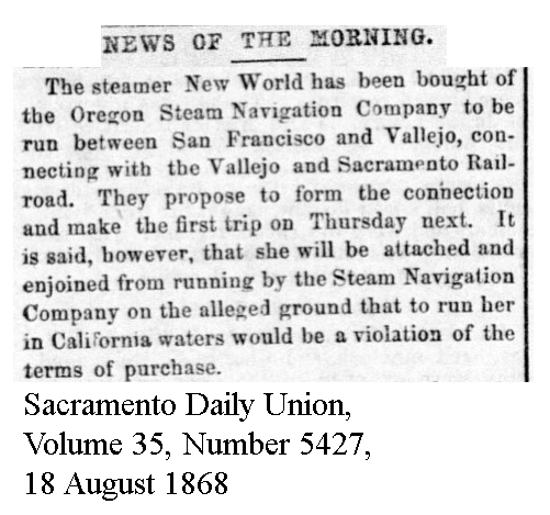 Purchased from Oregon Steam Navigation for Vallejo route - Sacramento Daily Union, Volume 35, Number 5427, 18 August 1868.