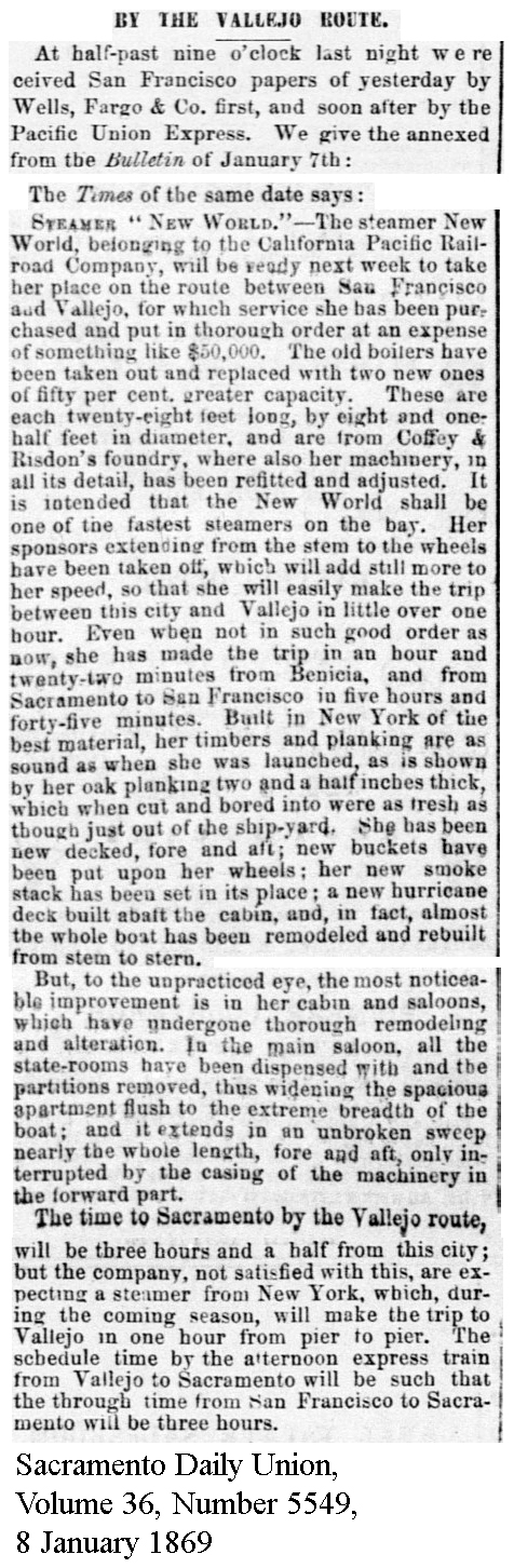 Pacific steamer New World being rebuilt for Vallejo service - Sacramento Daily Union, Volume 36, Number 5549, 8 January 1869.