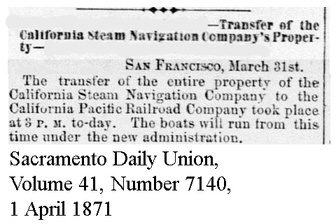 Calif Steam Nav sold to Calif Pacific - Sacramento Daily Union, Volume 41, Number 7140, 1 April 1871.