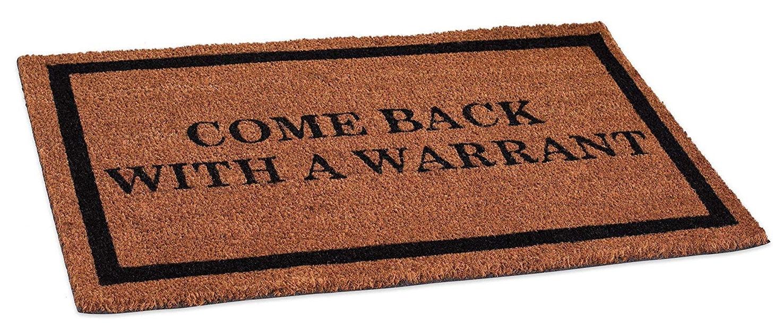 'Come back with a warrant.' 4th amendment doormat