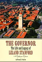 "Cover of Volume II of ""The Governor: The Life and Legacy of Leland Stanford"""